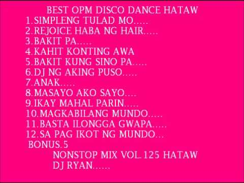 Nonstop mix vol.125(opm hataw dance)mix by ryan