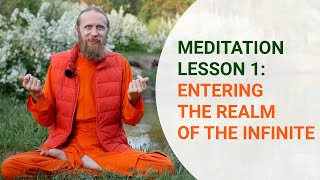 Meditation Lesson One: Entering the Realm of the Infinite