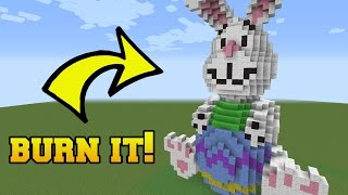 IS THAT THE EASTER BUNNY?!? BURN HIM!!!