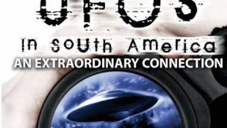 UFO IN SOUTH AMERICA - The Bullet Version