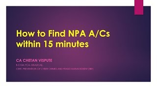 HOW TO FIND NPA A/Cs WITHIN 15 MINUTES?  {हिंदी}