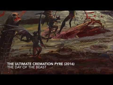 The Day of the Beast - The Ultimate Cremation Pyre (Official Album Track 2016)