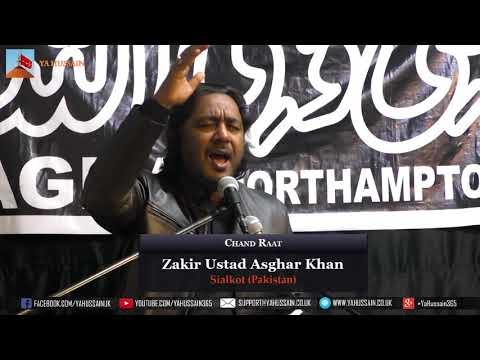 Chand Raat 1440 | 2018 - Zakir Ustad Asghar Khan (Sialkot) - Northampton (UK)