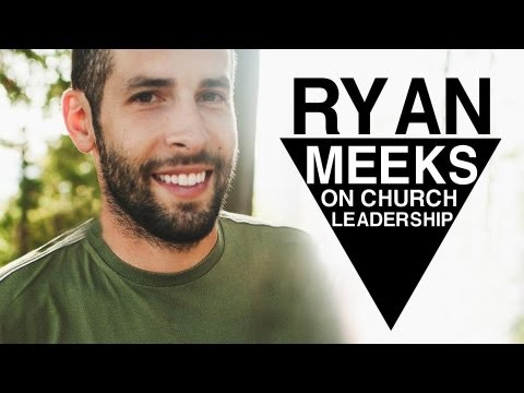 Leadership Styles, Multi-Site, and Authenticity in Church Planting | Ryan Meeks