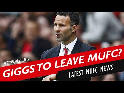 Ryan Giggs to leave Manchester United? | Latest Manchester United News