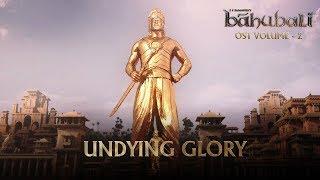 Baahubali OST Volume 02 Undying Glory | MM Keeravaani