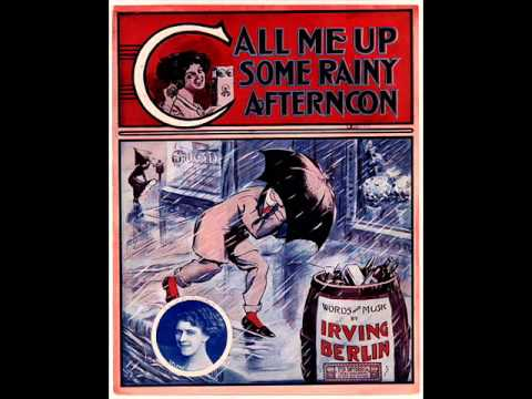 Irving Berlin - Call Me Up Some Rainy Afternoon
