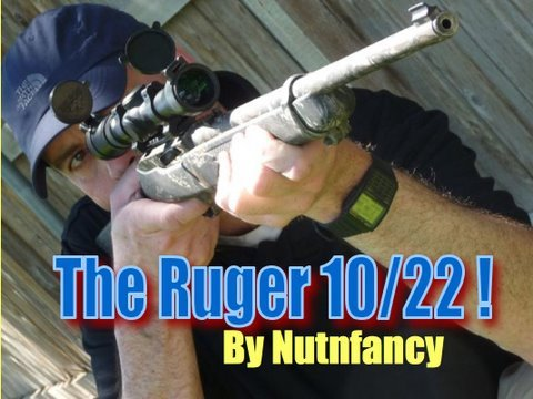 Ruger 10/22:  The Everyman's Rifle, Part 1