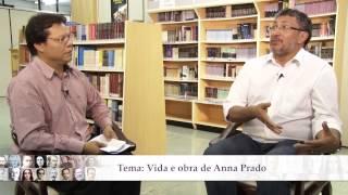 Vida e obra de Anna Prado