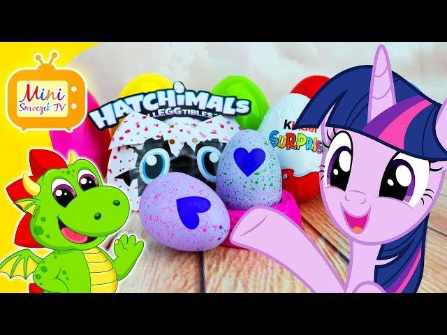 My Little Pony, Hatchimals, Jajka Kinder Niespodzianki -  Filmik Po Polsku Dla Dzieci