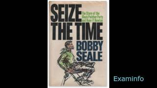 Bobby Seale: Seize the time-The Story of the Black Panther Party (audio book pt 3)