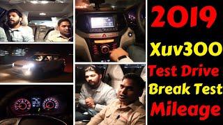 2019 XUV300 FIRST TEST DRIVE   BREAK TEST   MILEAGE   Rahul Singh