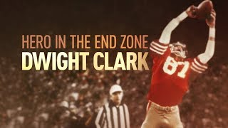 FULL EPISODE: Hero in the End Zone: Dwight Clark