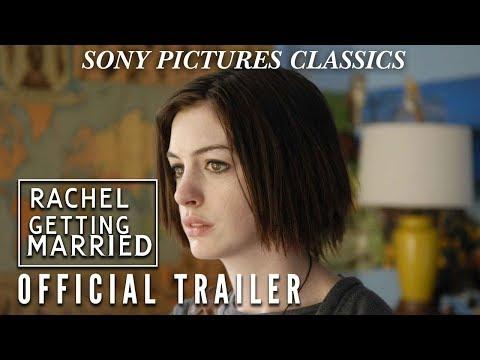 Rachel Getting Married - Theatrical Trailer