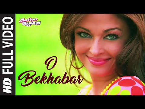 O Bekhabar [full Song] Action Replayy video