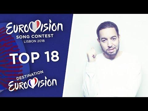 Eurovision 2018 (Destination Eurovision/French National Selection) - Top 18 [So far]