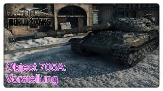 Object 705A: Vorstellung [World of Tanks - Deutsch - Gameplay]