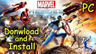 How to Download and Install Marvel Heroes 2015 - Free2Play