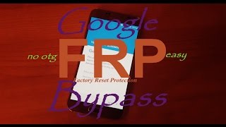 Bypass Samsung Factory Reset Protection no otg cab