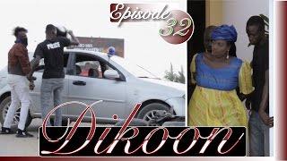 Série | Dikoon - Episode 32