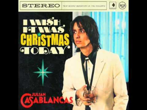 "Julian Casablancas - ""I Wish It Was Christmas Today"""