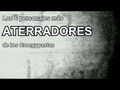 TOP 6: Los personajes más aterradores de los Creepypastas (según Dross)