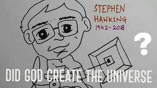 Know Your Scientist Ep 1: Stephen Hawking on the existence of GOD