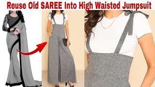 Convert Saree/Leftover fabric into High Waisted Jumpsuit in just 10 minutes/Reuse Old Saree/Clothing