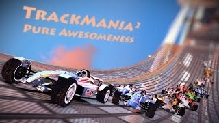 TrackMania² - Pure Awesomeness ( Celebrating 10 years )