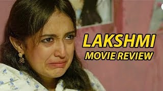Lakshmi Movie Review | 'Dark, Disturbing, Realistic and A Must Watch Film'