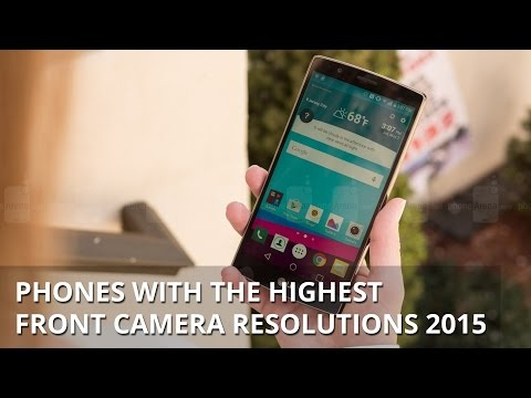 Phones with the highest front camera resolutions 2015