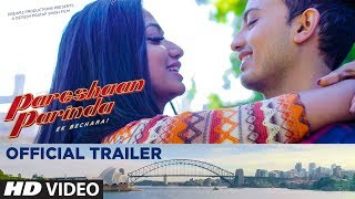 Official Trailer: Pareshaan Parinda | Devesh Pratap Singh | Hindi Movie Trailer 2018