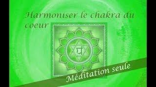 Harmoniser le chakra du coeur - Méditation guidée