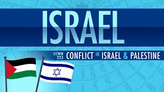 Conflict in Israel and Palestine: Crash Course World History 223