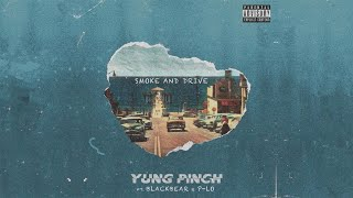Download lagu Yung Pinch - Smoke & Drive ft. blackbear