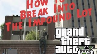 "GTA 5 Online: How To Recover Vehicles ""Impound Lot"""