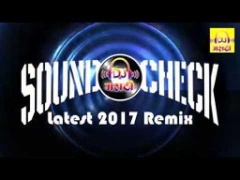 Dj Marathi   Sound Check Latest 2017 Remix   YouTube songs