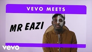Mr Eazi - Vevo Meets: Mr Eazi