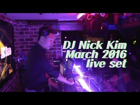 DJ Nick kim - March 2016 Live mix set