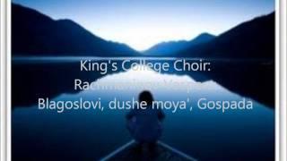 King's College Choir  Rachmaninov Vespers  Blagoslovi, dushe moya', Gospada