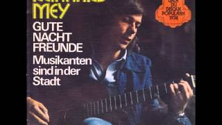 Reinhard Mey - Gute Nacht Freunde