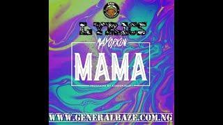 download lagu Lyrics: Mayorkun - Mama Full / Mp3 gratis
