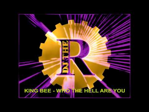 King Bee - Who the hell are you (single version) 1993
