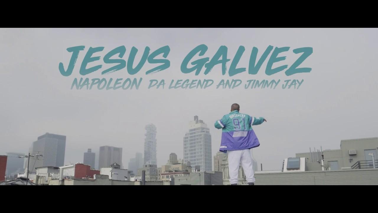 Napoleon Da Legend & Jimmy Jay - Jesus Galvez
