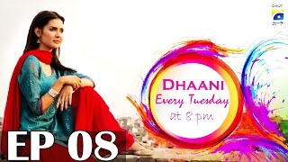 Dhaani - Episode 8   Har Pal Geo