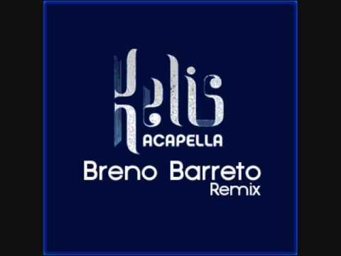 Kelis - Acapella (Breno Barreto Remix)