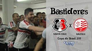 TV Coral - BASTIDORES - Santa Cruz (4) 1x1 (2) Náutico - Copa do Brasil 2019