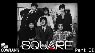 """All Your Complaints - History of Squaresoft pt. 2 """"Final Fantasy"""""""