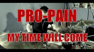 Watch Propain My Time Will Come video