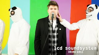 Watch Lcd Soundsystem Drunk Girls video